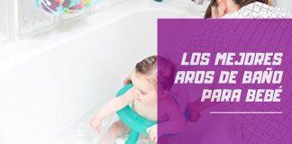 mejores aros de baño para bebé